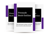 Premade Book Outline (Includes Synopsis & 3 Title Suggestions)
