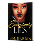 Everybody Lies- Autographed Copy