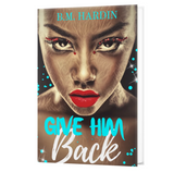 """Give Him Back"" Part 1 &2 Autographed Copy"