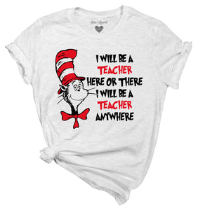I will be a teacher - Dr. Suess