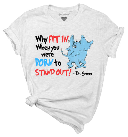 Why fit in - Dr. Suess