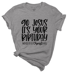 Go Jesus - It's your birthday