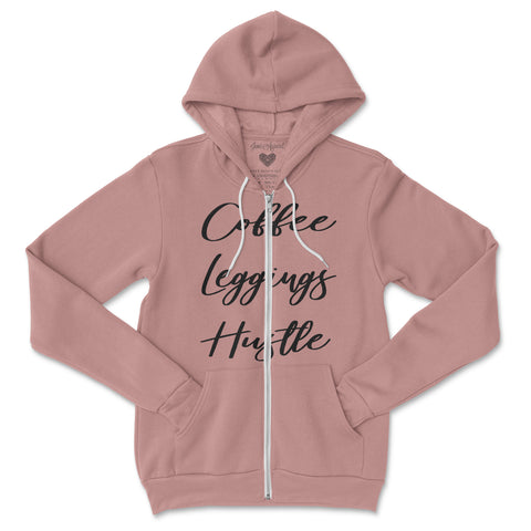 Coffee Leggings Hustle Zip Hoodie