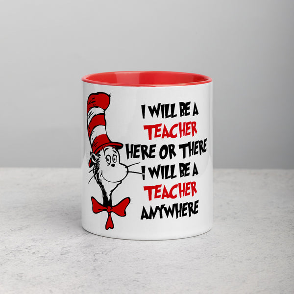I will be a Teacher - Mug
