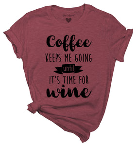 Coffee until Wine