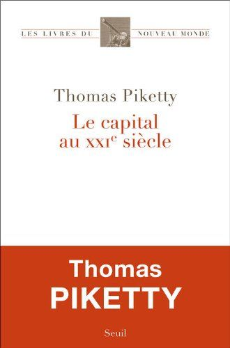 Le Capital Au Xxie Siècle Thomas Piketty