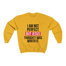 Load image into Gallery viewer, I am not perfect but Jesus thought I was worth it hoodie Unisex Heavy Blend Crewneck Sweatshirt