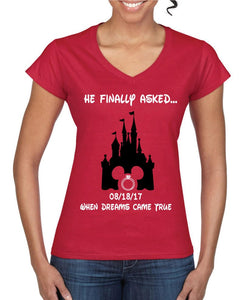 He finally asked! When dreams came true Engagement t-shirts