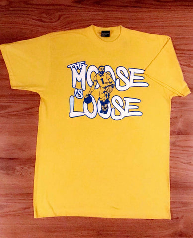 """The Moose is Loose!"" FAN SHIRT"