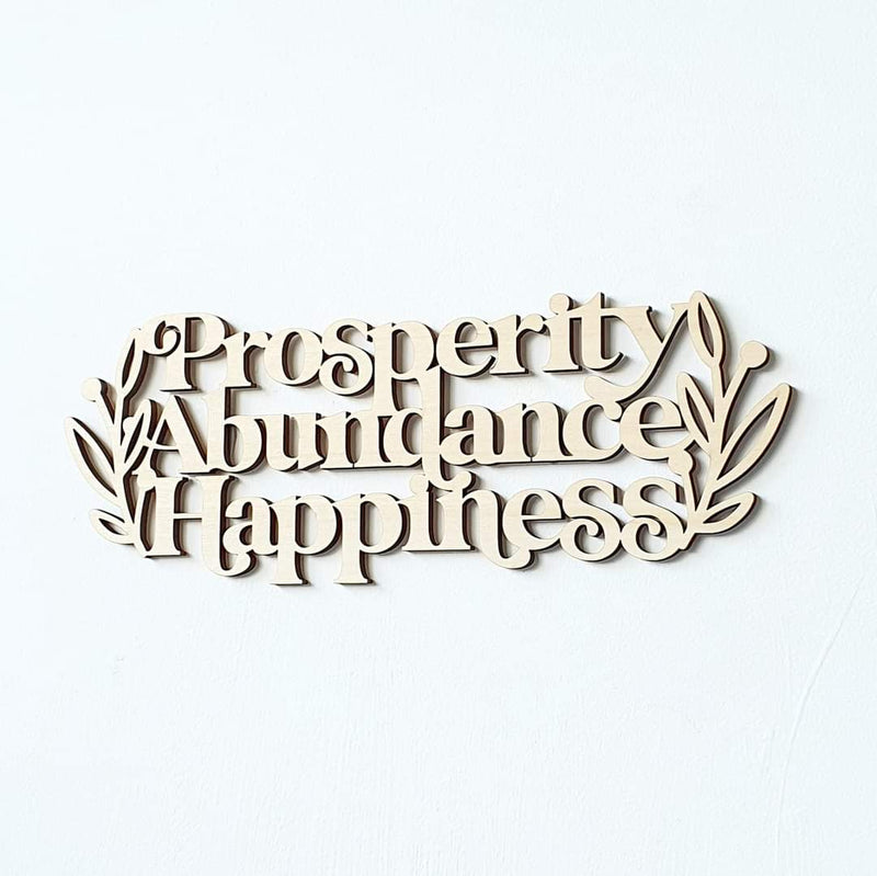 Prosperity Abundance Happiness Wood Decorative Plaque
