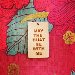 Lucky Charms - May The Huat Be With Me Chinese New Year