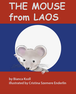 The Mouse from Laos (signed first edition, soft cover book)