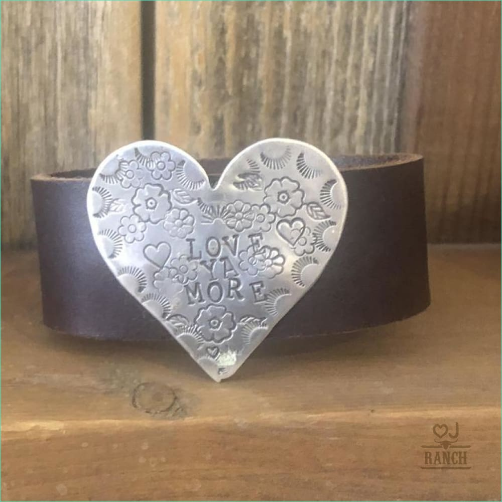 Love Ya More Stamped Leather Cuff