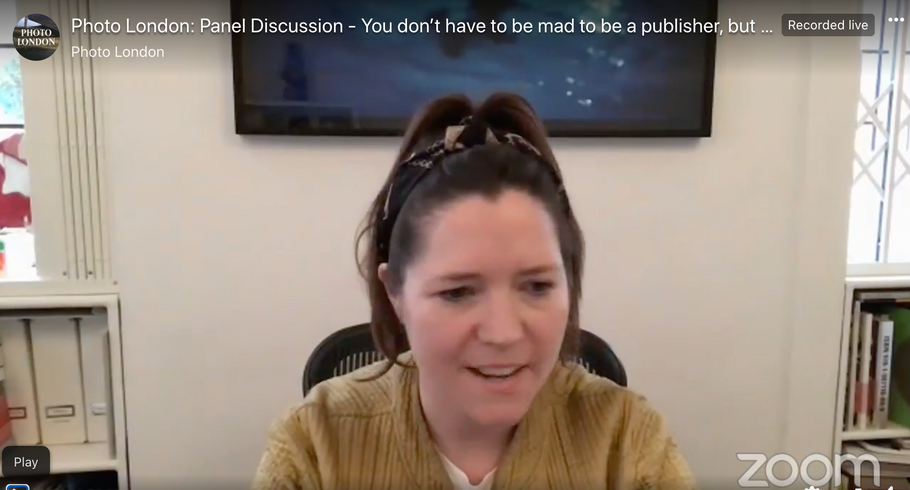 Watch Photo London talk 'You Don't Have To Be Mad To Be A Publisher But It Helps'