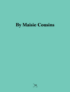 SQUEEZING ONE OUT by Maisie Cousins