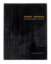 AGENT ORANGE: COLLATERAL DAMAGE IN VIET NAM