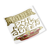 mother/queen sticker