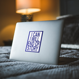 blue i can i will end of story rectangle sticker