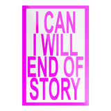 pink i can i will end of story sticker
