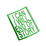 green i can i will end of story rectangle sticker