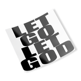 let go let god sticker