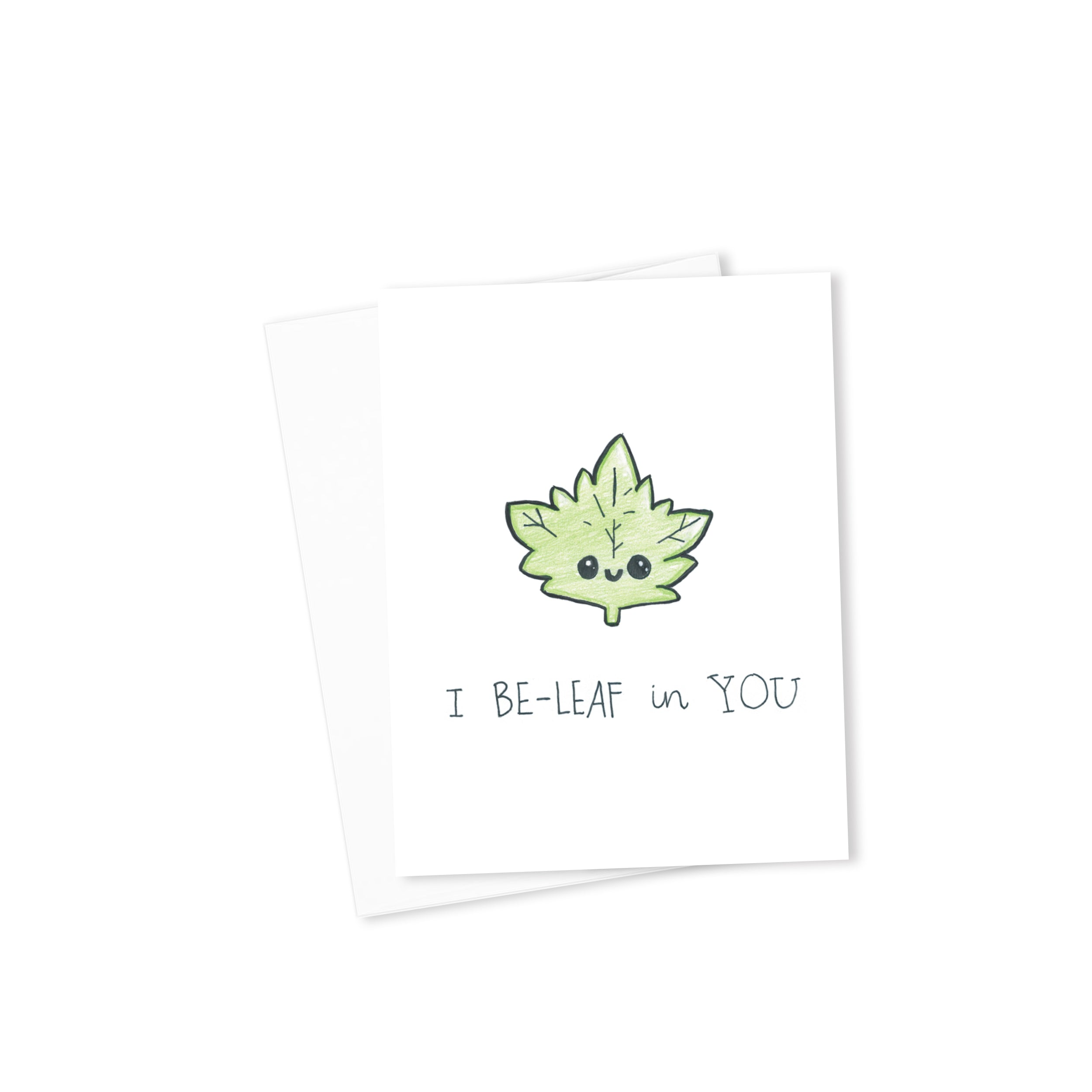 I Be-Leaf in You Card-Cards-Morning Blossom Studio