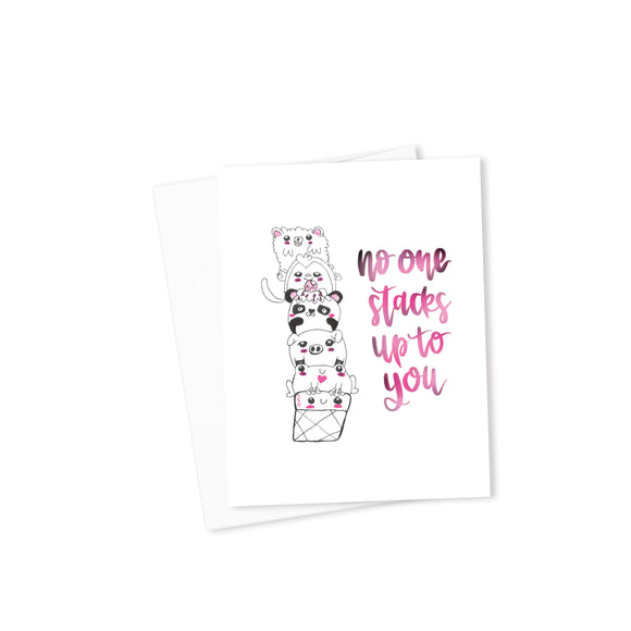 No One Stacks Up To You Card-Cards-Morning Blossom Studio