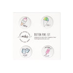 Dessert Button Pins Set 1-Morning Blossom Studio