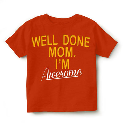 Kid's Printed Round Neck Cotton Half Sleeve T-Shirt(Well Done Mom), Orange, Kid's T-Shirt - GeekDawn