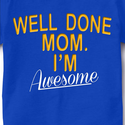 Kid's Printed Round Neck Cotton Half Sleeve T-Shirt(Well Done Mom), Royal Blue, Kid's T-Shirt - GeekDawn