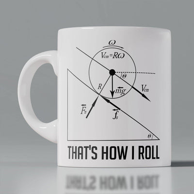 Coffee Mug - How I Roll