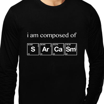 I am Composed of Sarcasm , Chemistry , Unisex Graphic Full Sleeves T-Shirt - GeekDawn