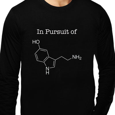 In Pursuit of Serotonin / Happiness , Biology , Unisex Graphic Full Sleeves T-Shirt - GeekDawn