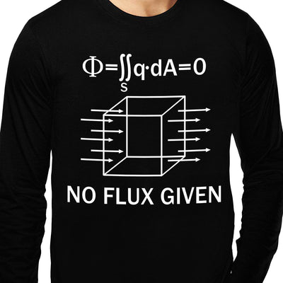 No Flux Given , Physics , Unisex Graphic Full Sleeves T-Shirt - GeekDawn