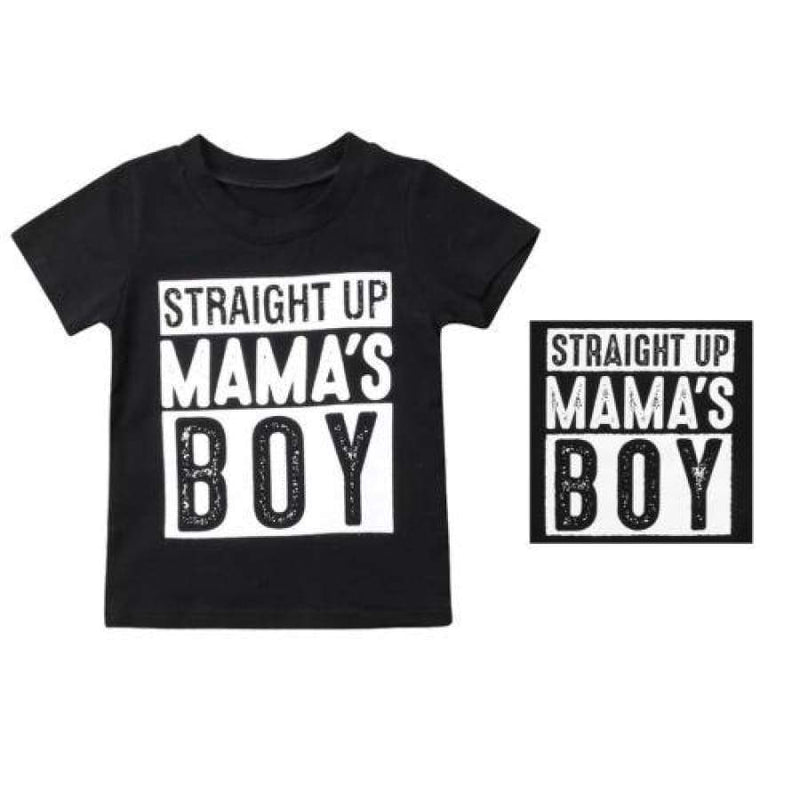 Straight Up Mamas Boy TShirt - 6-12 Months - TShirt T Shirt