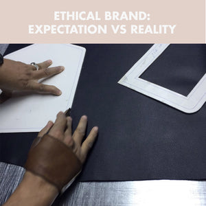 Ethical Brand: Expectation vs Reality