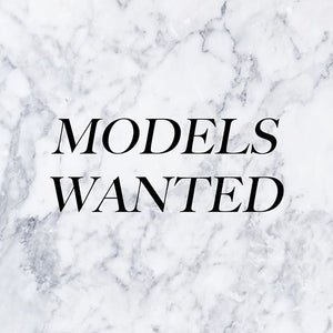 Models, Bloggers and Influencers we need you!