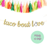 Taco Bout Love Final Fiesta Bachelorette Party Banner