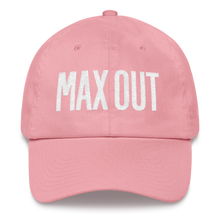 MAX OUT Dad Hat (click for color options)