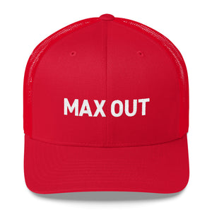 MAX OUT Trucker Cap (click for color options)