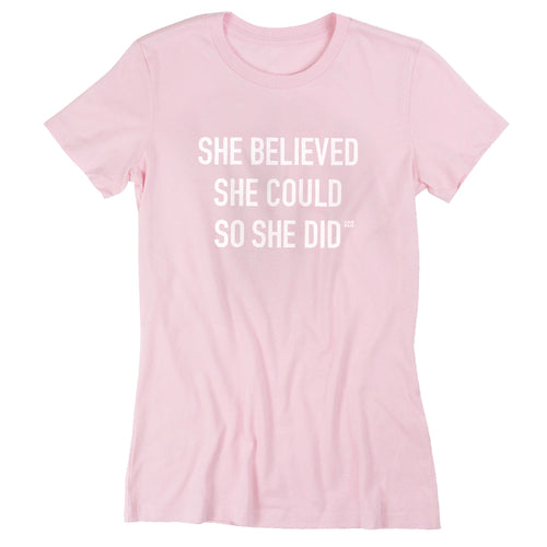She Believed Tee - Pink