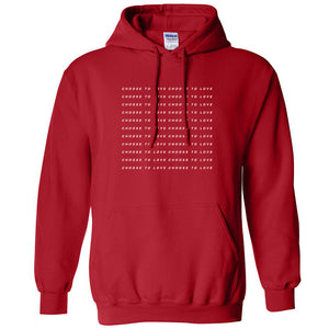 Choose to Love Hoodie