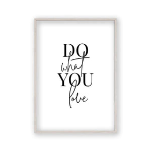 Do What You Love Print - Blim & Blum
