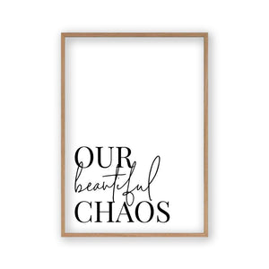 Our Beautiful Chaos Print - Blim & Blum