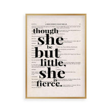 Load image into Gallery viewer, Shakespeare Though She Be But Little She Is Fierce Quote Book Print - Blim & Blum