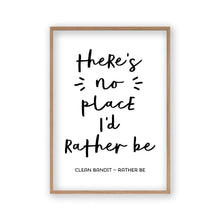 Load image into Gallery viewer, There's No Place I'd Rather Be Lyrics Print - Blim & Blum