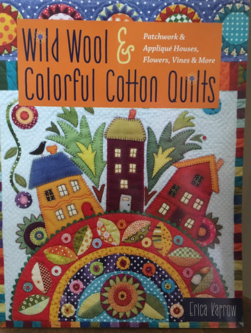 Wild Wool & Colorful Cotton Quilts