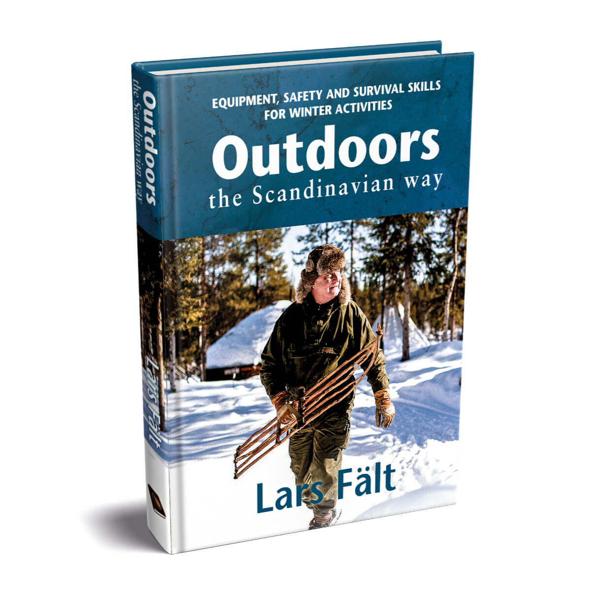 Outdoors the Scandinavian Way by Lars Falt - Winter Edition