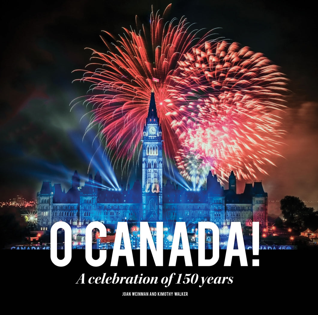 O Canada! A Celebration of  150 years