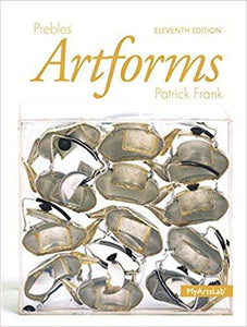 Prebles' Artforms 11th Edition Patrick Frank (Ebook, PDF)